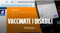 """""""Io disabile non posso vaccinarmi perché dopo un mese la piattaforma di registrazione non è pronta"""""""