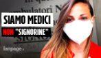 """""""Non chiamateci signorine, siamo medici"""": parla l'autrice del cartello nell'ospedale napoletano"""