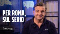 """Carlo Calenda a Fanpage: """"Non è vero che Roma è ingovernabile e lo dimostreremo"""""""