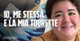 """Daniela, 24 anni e la Sindrome di Tourette: """"Tic, fischi e parolacce: dura conviverci, ma ce la farò"""""""