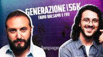 """Generazione 56k, Fabio Balsamo e Fru: """"Modi diversi di vivere lo stesso dramma generazionale"""""""
