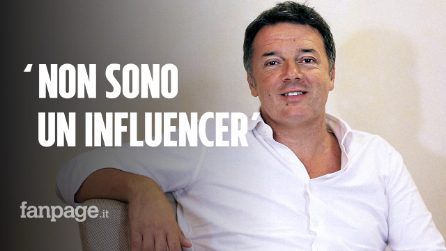 """Matteo Renzi a Fanpage.it: """"Gli influencer non sanno di cosa parlano, meglio i politici"""""""