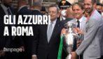 """Italia Campione d'Europa in trionfo a Roma: """"Daje"""""""