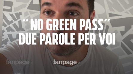 "Cari ""No green pass"", non siete i nuovi partigiani"